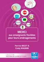 """Couverture du livre """"MERCI aux enseignants flexibles pour leurs aménagements"""""""